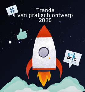 Blucactus-Graphic-Design-Trends - grafische ontwerp trends in 2020