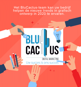 Blucactus-How-and-in-what-way-can-BluCactus-help-my-company-adapt-to-the-new-graphic-design-Trends-in-2020.