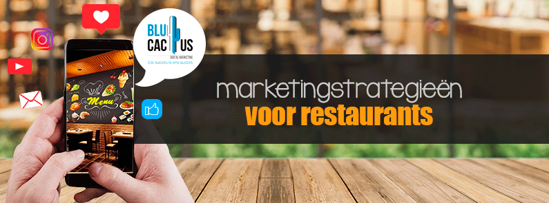 Blucactus marketingstrategieën voor restaurants