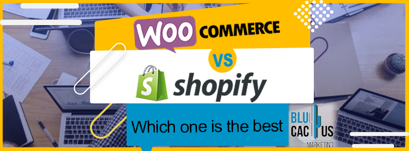 BluCactus - WooCommerce of Shopify - title