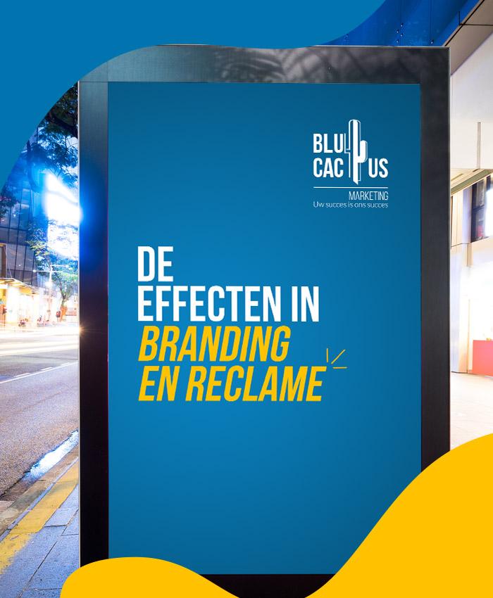 BluCactus De effecten in branding en reclame