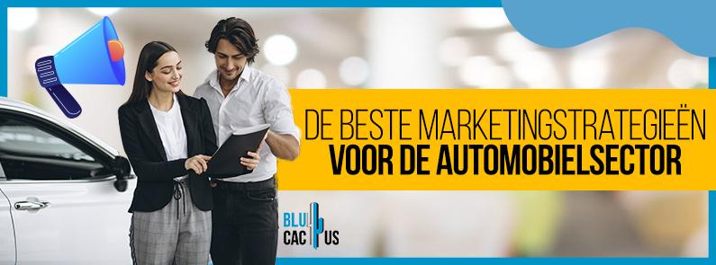 BluCactus - Marketingstrategieën voor de automobielsector - title
