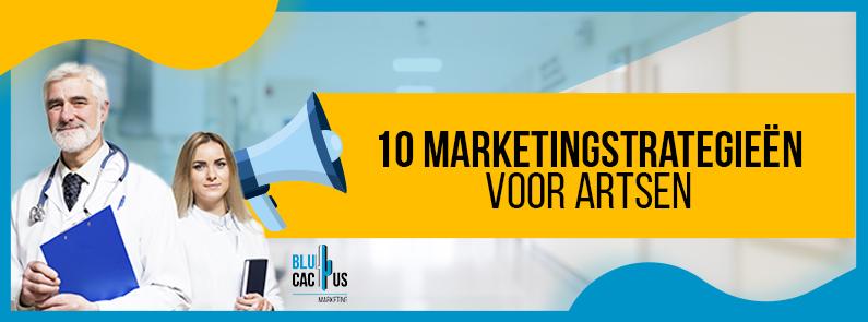 BluCactus - marketingstrategieën voor artsen - title