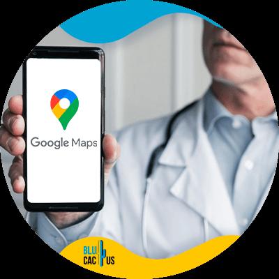 Blucactus- marketingstrategieën voor artsen --Use-Google-Maps-for-your-patient-to-find-you