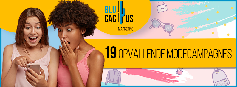 BluCactus - opvallende modecampagnes - TITLE
